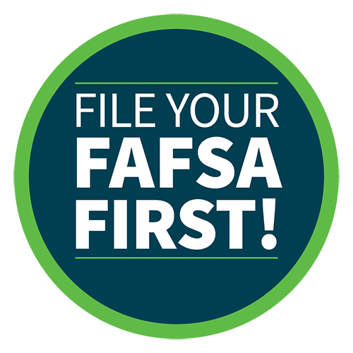 File your FAFSA First!